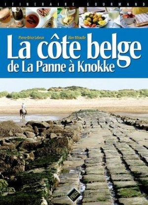 La Côte belge. De la Panne à Knokke - Pixel Press Studio - 9782950882943 -