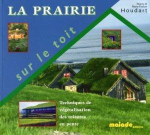 La Prairie sur le toit - maiade - 9782951179875 -
