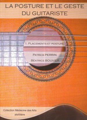 La posture et le geste du guitariste Tome 1 - alexitere - 9782951380844 -