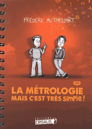 La métrologie Mais c'est très simple ! - crisalis - 9782952193351 -