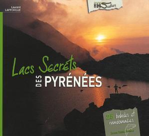 Lacs secrets des Pyrénées - version originale - 9782952829625 -