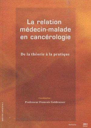 La relation médecin-malade en cancérologie - jbh sante - 9782953674903 -