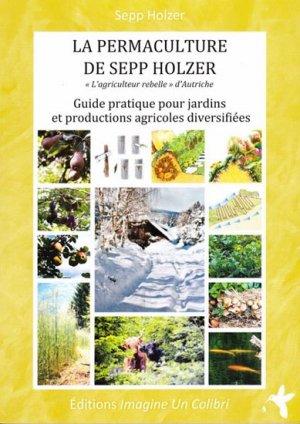 La permaculture de Sepp Holzer - imagine un colibri - 9782953734416 -