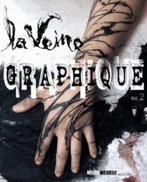 La Veine Graphique. Volume 2, Edition bilingue français-anglais - Noire méduse - 9782953977820 -