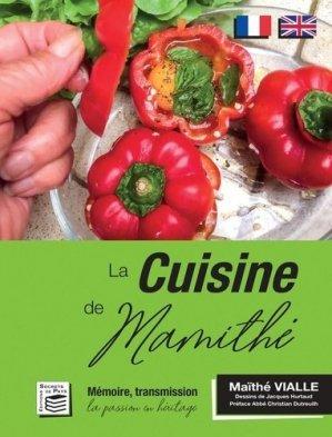 La Cuisine de Mamithé. Mémoire, transmission, la passion en héritage - Les Editions Secrets de pays  - 9782956078197 -
