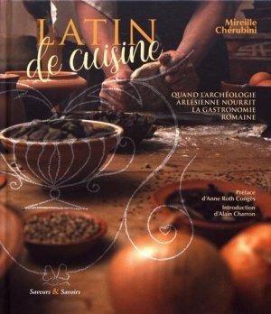 Latin de cuisine - Saveurs and Savoirs - 9782956483601 -