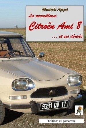 La merveilleuse Citroën Ami 8 et ses dérivés - passereau (editions du) - 9782956503323 -