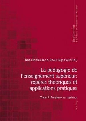 La pédagogie de l'enseignement supérieur : repères théoriques et applications pratiques - Peter Lang - 9783034314626 -