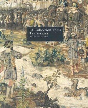 La Collection Toms. Tapisseries du XVIe au XIXe siècle - Verlag Niggli AG - 9783721207316 -