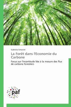 La forêt dans l'economie du carbone - presses académiques francophones - 9783838175638 -