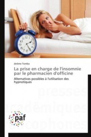 La prise en charge de l'insomnie par le pharmacien d'officine - presses académiques francophones - 9783841622693 -