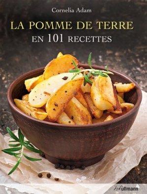 La pomme de terre en 101 recettes - ullmann - 9783848008100 -
