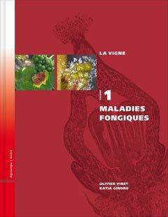 La vigne Volume 1 : maladies fongiques - amtra - 9783859280977 -