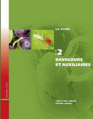 La vigne volume 2 Les ravageurs et auxiliaires - amtra - 9783859280991 -