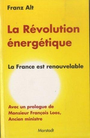 La Révolution énergétique - Morstadt - 9783885713739 -