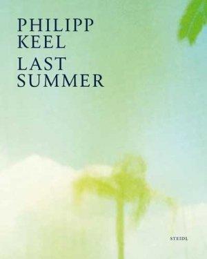 Last summer - steidl - 9783958296947 -