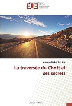 La traversée du Chott et ses secrets - editions universitaires europeennes - 9786139513253 -