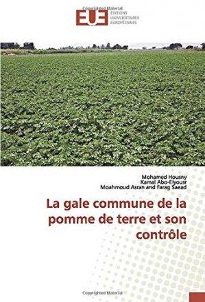 La gale commune de la pomme de terre et son contrôle - editions universitaires europeennes - 9786139563456 -