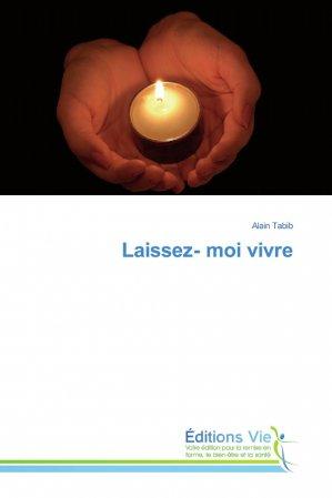 Laissez- moi vivre - éditions vie - 9786139588558 -