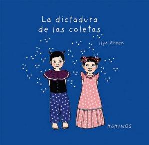 La dictatura de las Coletas - kokinos - 9788417074562 -