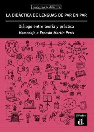 La didáctica de lenguas de par en par - Diálogo entre teoría y práctica - maison des langues - 9788417710828 -