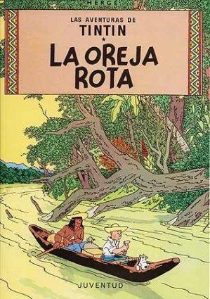 Las aventuras deTintin : La Oreja Rota - juventud - 9788426102744 -
