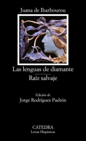 Las Lenguas De Diamante, Raiz Salvaje - catedra - 9788437616452 -