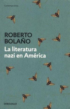 La Literatura Nazi En America - debolsillo - 9788466337144 -