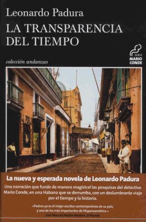 LA TRANSPARANCIA DEL TIEMPO - tusquets editores - 9788490664797 -