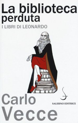 La biblioteca perduta de Leonardo - salerno - 9788869731990 -