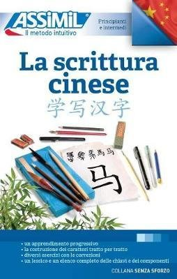 La scrittura cinese - assimil - 9788885695160 -