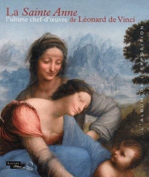 La Sainte Anne l'ultime chef-d'oeuvre de Léonard de Vinci - officina libraria - 9788889854969 -