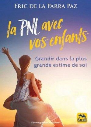 La PNL avec vos enfants 0-21 ans - macro - 9788893196925 -