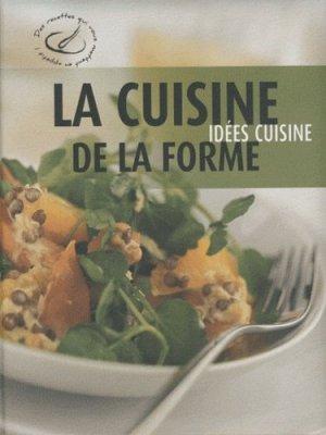 La cuisine de la forme - Rebo Publishers - 9789036628716 -