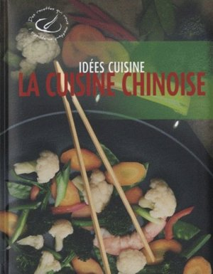 La Cuisine chinoise - Rebo Publishers - 9789036628730 -