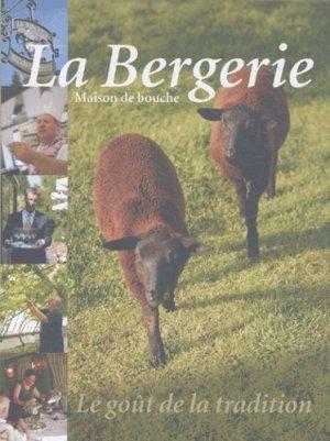 La Bergerie. Maison de bouche - Stichting Kunstboek - 9789058561053 -