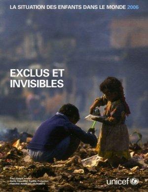 La situation des enfants dans le monde. Exclus et invisibles, Edition 2006 - UNICEF - 9789280639179 - majbook ème édition, majbook 1ère édition, livre ecn major, livre ecn, fiche ecn