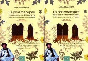 La pharmacopée marocaine traditionnelle - Editions Le Fennec - 9789920755221 -