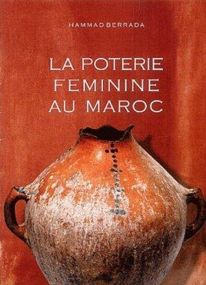 La poterie féminine au Maroc - PM Editions - 9789981171848 -