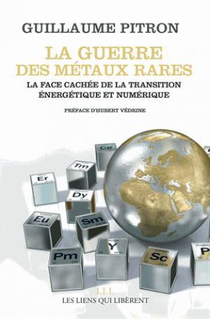 La guerre des métaux rares - les liens qui liberent - 9791020905741 -
