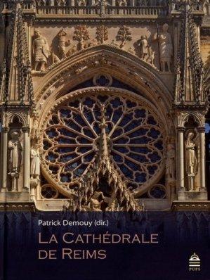La cathédrale de Reims - publications de la sorbonne - 9791023105148 -