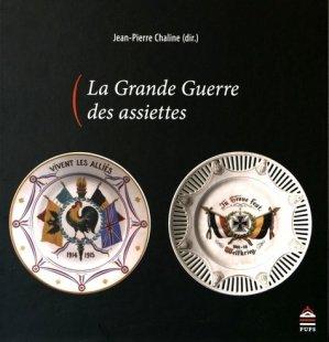 La Grande Guerre des assiettes - presses de l'universite paris-sorbonne - 9791023105438 -