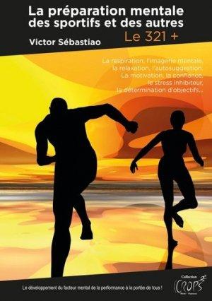 La préparation mentale des sportifs et des autres - Publishroom Factory - 9791023619607 -
