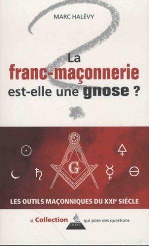 La franc-maçonnerie est-elle une gnose ? - Dervy - 9791024202693 -