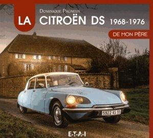 La Citroen DS 1968-1976 - etai - editions techniques pour l'automobile et l'industrie - 9791028300944 -