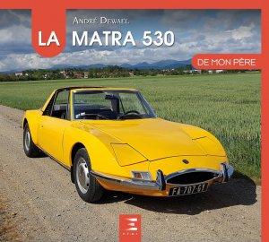 La Matra 530 de mon père - etai - editions techniques pour l'automobile et l'industrie - 9791028303211 -