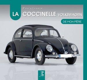 La Volkswagen Coccinelle de mon père - etai - editions techniques pour l'automobile et l'industrie - 9791028303235 -