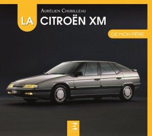 La Citroën XM de mon père - etai - editions techniques pour l'automobile et l'industrie - 9791028303433 -