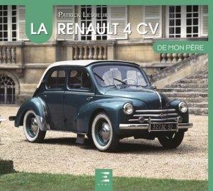 La Renault 4 CV de mon père - etai - editions techniques pour l'automobile et l'industrie - 9791028303495 -