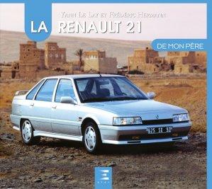 La Renault 21 de mon père - etai - editions techniques pour l'automobile et l'industrie - 9791028303945 -